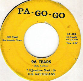 """96 Tears"" was originally released on Pa-Go-Go"